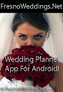 Fresno Wedding Planner App - CLICK HERE