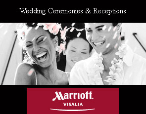 Wedding Ceremony & Reception Location Visalia - Marriott - CLICK HERE
